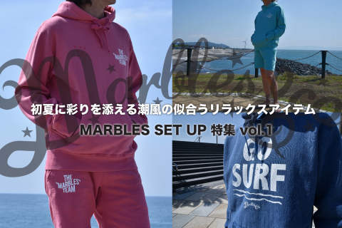 MARBLES SET UP 特集 vol.1