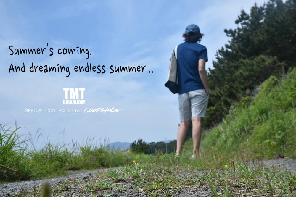 TMT / Summer's coming. And dreaming endless summer...